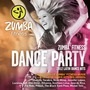 Zumba Fitness, Dance Party