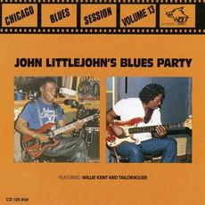 John Littlejohn's Blues Party: Chicago Blues Sessions, Volume 13