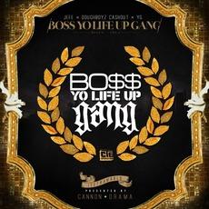 Boss Yo Life Up Gang