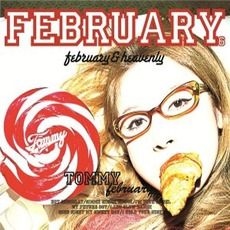 FEBRUARY & HEAVENLY