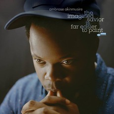 The Imagined Savior Is Far Easier To Paint mp3 Album by Ambrose Akinmusire