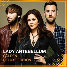 Golden (Deluxe Edition) mp3 Album by Lady Antebellum