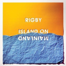 Island On Mainland mp3 Album by Rigby