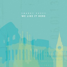 We Like It Here by Snarky Puppy
