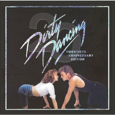 Dirty Dancing: 20th Anniversary Edition mp3 Soundtrack by Various Artists