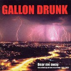 Bear Me Away: An Anthology Of Rare Recordings 1992-2002