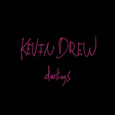 Darlings mp3 Album by Kevin Drew