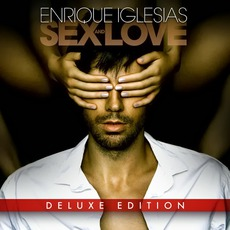 Sex And Love (Deluxe Edition) mp3 Album by Enrique Iglesias