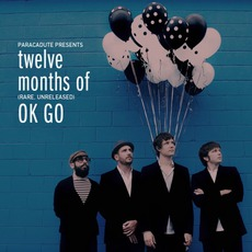 Twelve Months Of OK Go