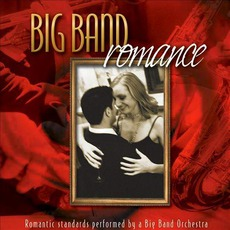 Big Band Romance :: Romantic Standards Performed By A Big Band Orchestra