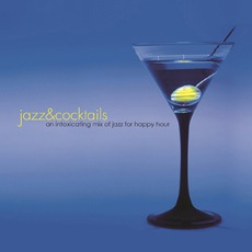 Jazz & Cocktails :: An Intoxicating Mix Of Jazz For Happy Hour mp3 Album by The Jeff Steinberg Jazz Ensemble
