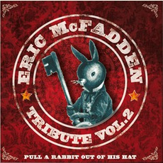 Pull A Rabbit Out Of His Hat - Tribute Vol. 2 mp3 Album by Eric McFadden