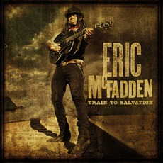 Train To Salvation mp3 Album by Eric McFadden