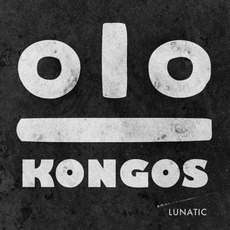 Lunatic mp3 Album by Kongos