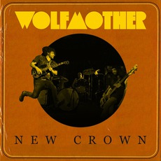 New Crown mp3 Album by Wolfmother