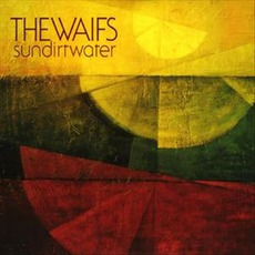 Sundirtwater by The Waifs