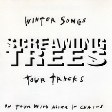Winter Songs Tour Tracks by Screaming Trees