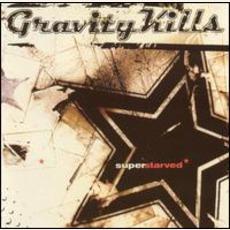 Superstarved by Gravity Kills
