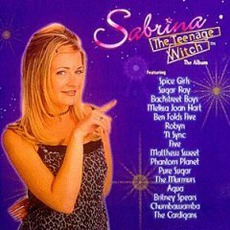 Sabrina, The Teenage Witch: The Album mp3 Soundtrack by Various Artists
