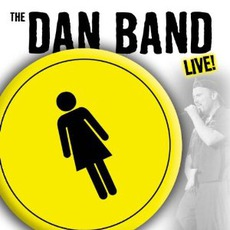 Live! mp3 Live by The Dan Band