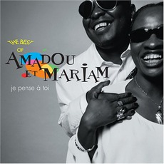 Je Pense À Toi : The Best Of Amadou Et Mariam mp3 Artist Compilation by Amadou & Mariam
