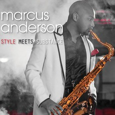 Style Meets Substance mp3 Album by Marcus Anderson