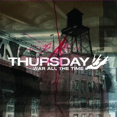 War All The Time mp3 Album by Thursday