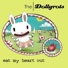 Eat My Heart Out mp3 Album by The Dollyrots