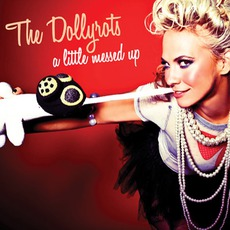 A Little Messed Up mp3 Album by The Dollyrots