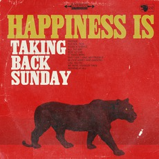 Happiness Is mp3 Album by Taking Back Sunday