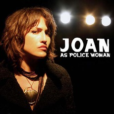 Real Life by Joan As Police Woman