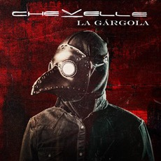 La Gárgola mp3 Album by Chevelle