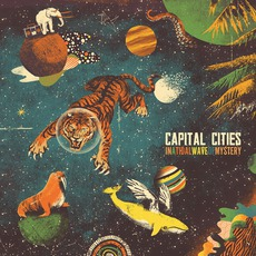 In A Tidal Wave Of Mystery (Deluxe Edition) mp3 Album by Capital Cities