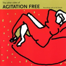 The Other Sides Of Agitation Free by Agitation Free