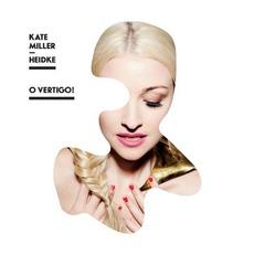 O Vertigo! mp3 Album by Kate Miller-Heidke