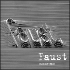 The Faust Tapes (Remastered)