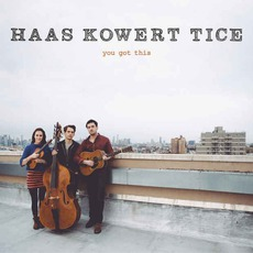 You Got This by Haas Kowert Tice