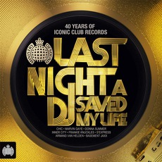 Ministry Of Sound: Last Night A DJ Saved My Life mp3 Compilation by Various Artists
