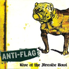 Live At The Fireside Bowl by Anti-Flag