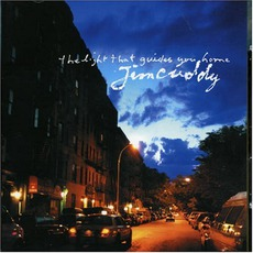 The Light That Guides You Home mp3 Album by Jim Cuddy