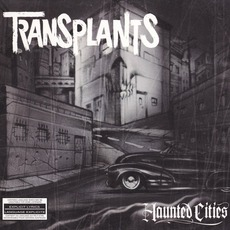 Haunted Cities mp3 Album by Transplants