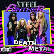 Death To All But Metal mp3 Album by Steel Panther