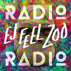 Ej Feel Zoo mp3 Album by Radio Radio
