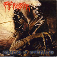 Solstice Of Oppression (Re-Issue)