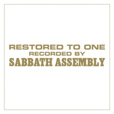 Restored To One by Sabbath Assembly