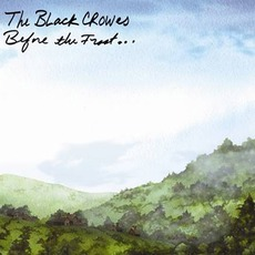 Before The Frost...Until The Freeze mp3 Album by The Black Crowes
