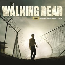 The Walking Dead: AMC Original Soundtrack, Volume 2 mp3 Soundtrack by Various Artists