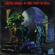 One Foot In Hell mp3 Album by Cirith Ungol