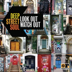 Look Out Watch Out mp3 Album by Deep Street Soul