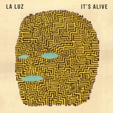 It's Alive by La Luz